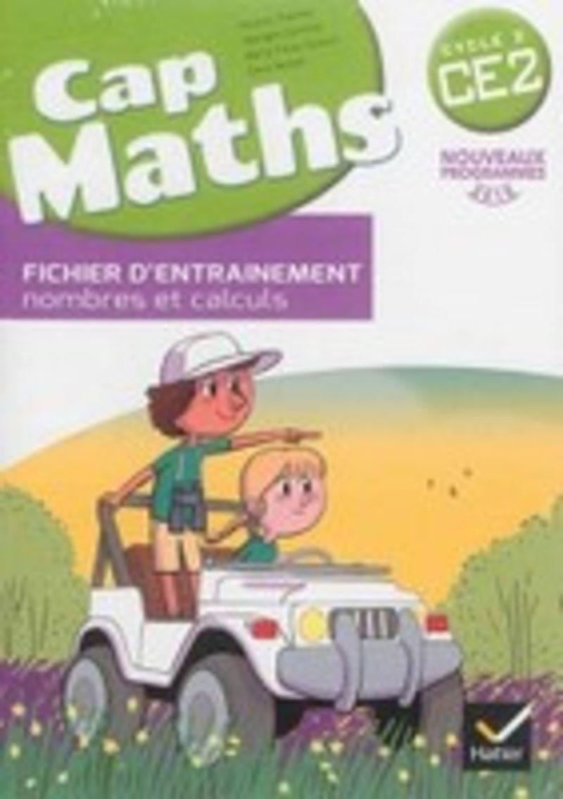 CAP MATHS CE2 FICHIER D'ENTRAINEMENT