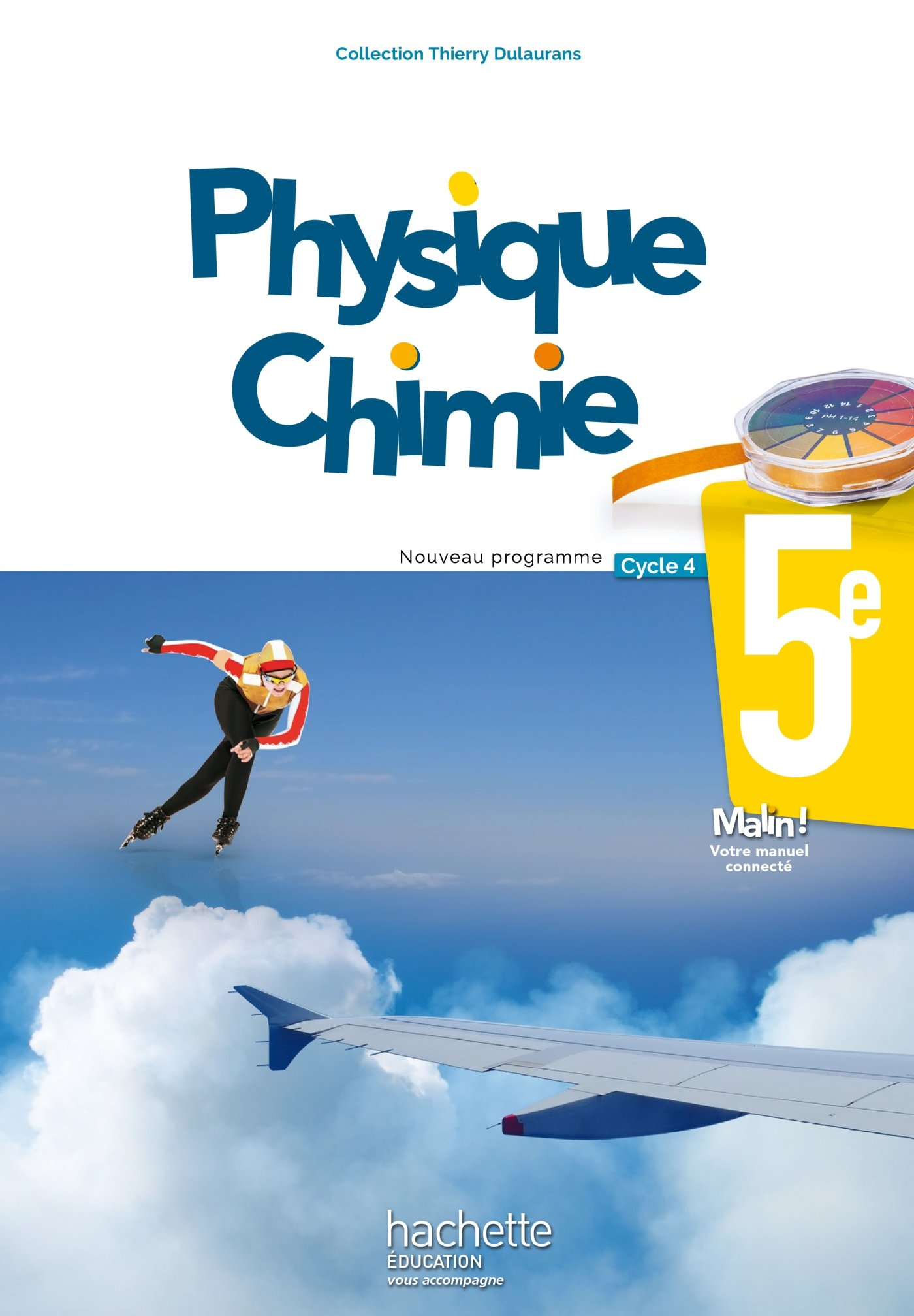 PHYSIQUE CHIMIE CYCLE 4 ED.  2017