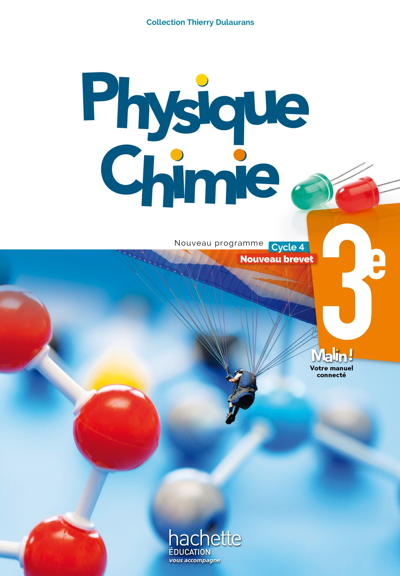 PHYSIQUE - CHIMIE 3EME ED.  2017