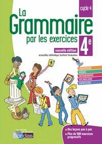 LA GRAMMAIRE PAR LES EXERCICES 4EME ED.  2018