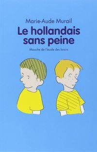 LE HOLLANDAIS SANS PEINE