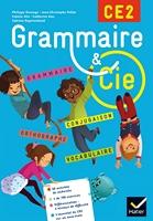 GRAMMAITE ET CIE ETUDE DE LA LANGUE CE2 ED.2015 MANUEL DE L'ELEVE