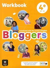 BLOGGERS 4EME CAHIER D'EXERCICES