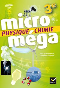 MICROMEGA PHYSIQUE CHIMIE 3EME