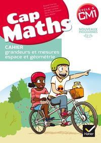 CAP MATHS CM1.  CAHIER DE GEOMETRIE