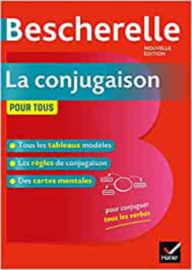 BESCHERELLE LA CONJUGAISON POUR TOUS.  NOUVELLE EDITION