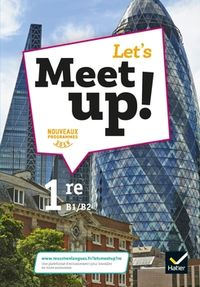 LET'S MEET UP 1ERE! ANGLAIS