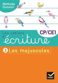 LES CAHIERS D'ECRITURE CP / CE1 LES MAJUSCULES