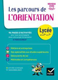 LES PARCOURS DE L'ORIENTATION LYCEE
