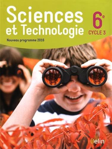 SCIENCES ET TECHNOLOGIE 6EME  (CYCLE 3)