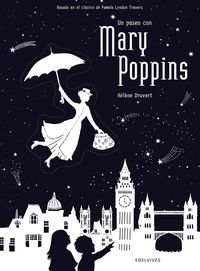 PASEO CON MARY POPPINS, UN
