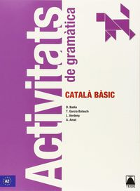 CATALA BASIC.  ACTIVITATS DE GRAMATICA