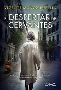 DESPERTAR DE CERVANTES, EL