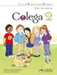 COLEGA 2 PACK  (LIBRO + EJERCICIOS + CD)