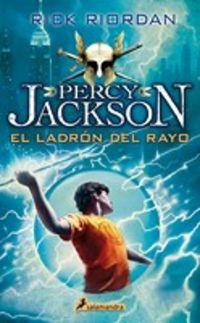 LADRON DEL RAYO, EL - PERCY JACKSON Y LOS DIOSES DEL OLIMPO I