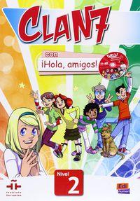 CLAN 7 - ¡HOLA AMIGOS! 2